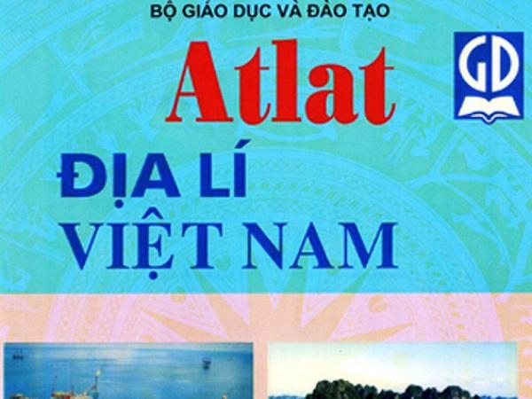 Hướng dẫn học và khai thác Atlat Địa lý Việt Nam hiệu quả