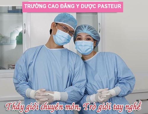 Trường Cao đẳng Y Dược Pasteur - thầy giỏi chuyên môn, trò giỏi tay nghề