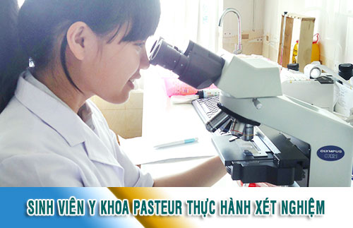 Trường Cao đẳng Y Dược Pasteur đào tạo KTV Xét Nghiệm giỏi
