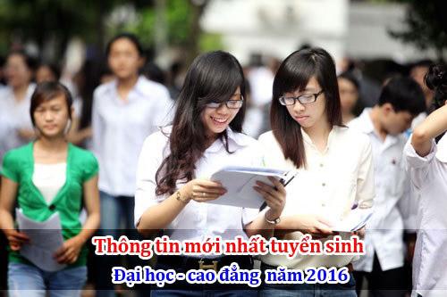 Thông tin tuyển sinh Đại học - Cao đẳng mới nhất