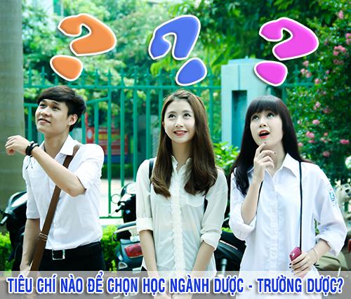 tieu-chi-chon-truong-duoc-nganh-duoc