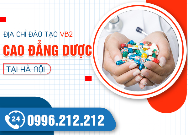 Địa chỉ đào tạo văn bằng 2 Cao đẳng Dược tại Hà Nội