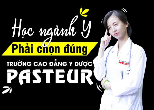 Trường Cao đẳng Y Dược Pasteur đào tạo hệ Cao đẳng Y Dược