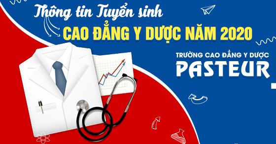 Điểm chuẩn Trường Cao đẳng Y Dược Pasteur Hà Nội năm 2020