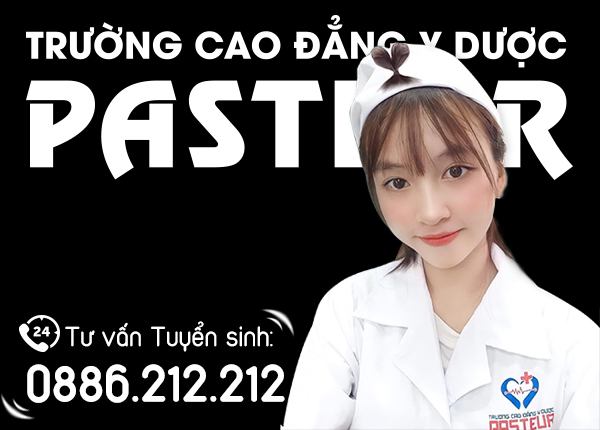 Tư vấn tuyển sinh Cao đẳng Y Dược Pasteur