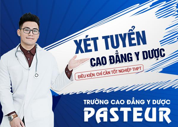 Đăng ký xét tuyển trực tuyến Cao đẳng Y Dược Pasteur chỉ cần tốt nghiệp THPT