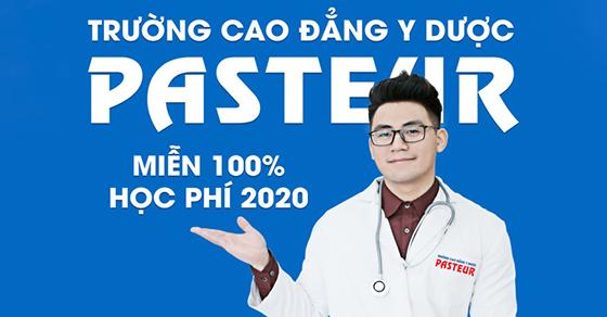 Trường Cao đẳng Y Dược Pasteur Hà Nội miễn 100% học phí năm 2020