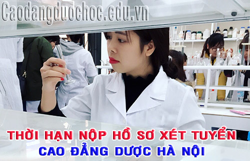 thoi-han-nop-ho-so-xet-tuyen-cao-dang-duoc